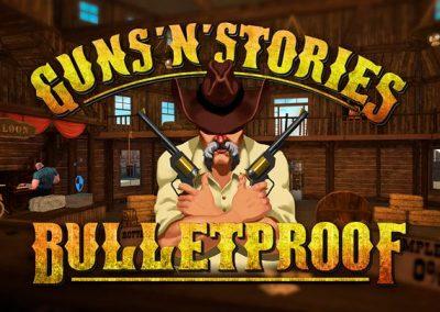 Guns'n'Stories: Bulletproof